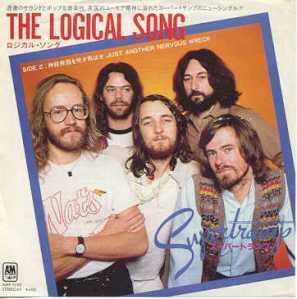 The Logical Song: música hermosa, deleitosa, letra que es revolución pura, altamente virulenta