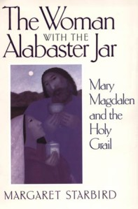 La mujer con la jarra de alabastro, de Margaret Starbird, inspiradora del Código Da Vinci, un ícono del feminismo radical