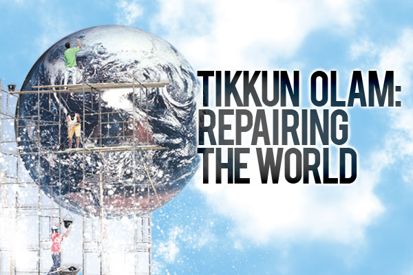 Tikkun Olam, reparar el mundo. No suena tan mal. El problema es que arranca de una visión de la realidad como caída, como pecado a combatir