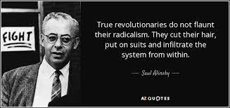 Reglas para rebeldes: si quieres hacer la revolución, que todos crean que eres muy respetable